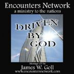 Driven By God (Teaching C.D.) by James Goll