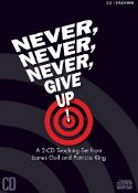 CCLEARANCE SALE: Never, Never, Never Give Up! (2 Teaching CD Set) by Patricia King and James Goll - Click To Enlarge