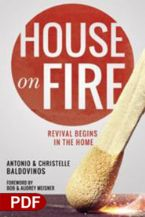 House on Fire: Revival Begins in the Home (E-Book PDF Download) by Antonio & Christelle Baldovinos