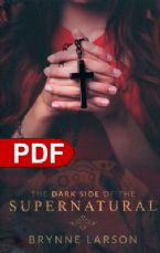 The Dark Side of the Supernatural (E-Book PDF Download) by Brynne Larson