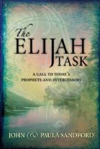 The Elijah Task: A handbook for prophets and intercessors (and for those who seek to understand these vital ministries) (Book) by John Loren Sandford