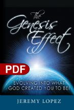 The Genesis Effect: Evolving into What God Created You to Be (E-Book PDF Download) by Jeremy Lopez