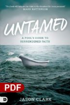 Untamed: A Fool's Guide to Surrendered Faith (E-Book PDF Download) by Jason Clark