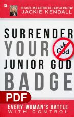 Surrender Your Junior God Badge: Every Woman's Battle with Control (E-Book PDF Download) by Jackie Kendall