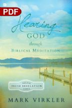 Hearing God through Biblical Meditation: Unlocking Fresh Revelation Daily (E-book PDF Download) by Mark Virkler