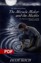 The Miracle Maker and the Misfits: Two Supernatural Kingdoms and the Clashing of Swords (E-book PDF Download)