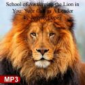 CSchool of Awakening the Lion in You: Your Call as A Leader (MP3 Digital Download Teaching Set) by Jeremy Lopez - Click To Enlarge