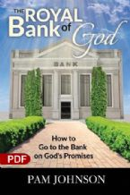 The Royal Bank of God: How to Go to the Bank on God's Promises (PDF Download) by Pam Johnson