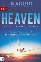 Heaven, an Unexpected Journey: One Man's Experience with Heaven, Angels & the Afterlife (PDF Download) by Jim Woodford, Dr. Thom Gardner