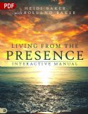 CLiving from the Presence Interactive Manual: Principles for Walking in the Overflow of God's Supernatural Power (PDF Download) by Heidi Baker - Click To Enlarge