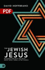 The Jewish Jesus: Reconnecting with the Truth about Jesus, Israel, and the Church (PDF Download) by David Hoffbrand