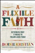 CA Flexible Faith: Rethinking What It Means to Follow Jesus Today (Book) by Bonnie Kristian - Click To Enlarge