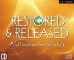 CLEARANCE SALE: Restored & Released (2 teaching CD set) by Patricia King