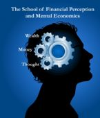 School of Financial Perception and Mental Economics Course (6 Week Course) by Dr. Jeremy Lopez