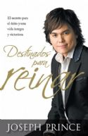 CDestinados Para Reinar = Destined to Reign  (book) by Joseph Prince - Click To Enlarge
