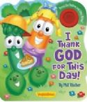 CI Thank God for This Day! : VeggieTales (Book with Sound) By Phil Vischer - Click To Enlarge